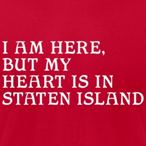 Here but Heart in Staten Island Long Sleeve Shirts - Men's T-Shirt by American Apparel