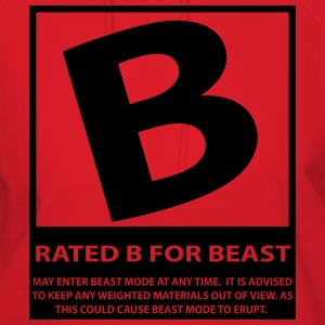 Rated B For Beast T-Shirts - Women's Hoodie