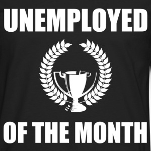 unemployed of the month - Men's Premium Long Sleeve T-Shirt