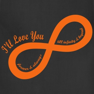 I'll Love You till Infinity Hoodies - Adjustable Apron