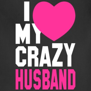 I LOVE my CRAZY Husband Women's T-Shirts - Adjustable Apron