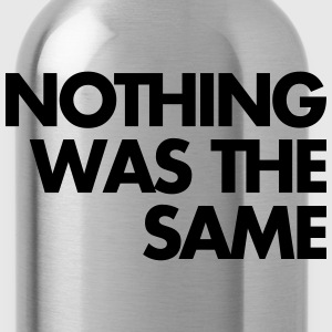 Nothing Was The Same T-Shirts - Water Bottle