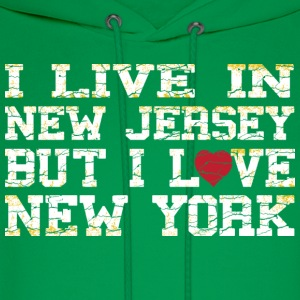 I Live In New Jersey But I Love New York T-Shirts - Men's Hoodie