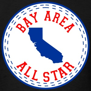 Bay Area All Star Hoodies - Men's T-Shirt