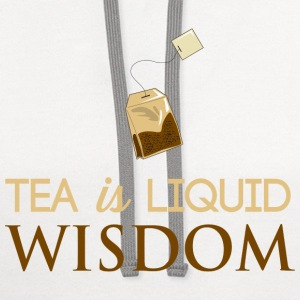 Tea is Liquid Wisdom Women's T-Shirts - Contrast Hoodie