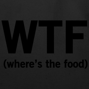 WTF. Where's the food Women's T-Shirts - Eco-Friendly Cotton Tote