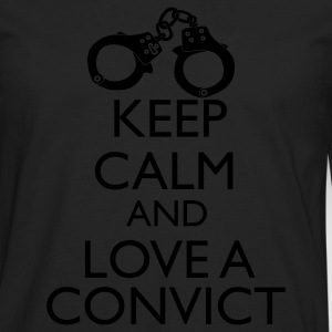 Keep Calm And Love A Convict Women's T-Shirts - Men's Premium Long Sleeve T-Shirt