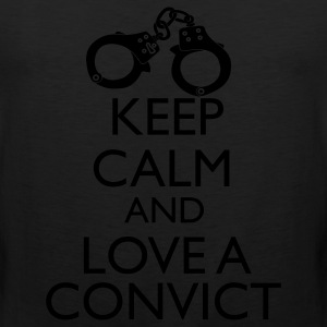 Keep Calm And Love A Convict Women's T-Shirts - Men's Premium Tank