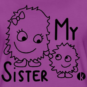 My Sister Baby & Toddler Shirts - Women's Premium T-Shirt