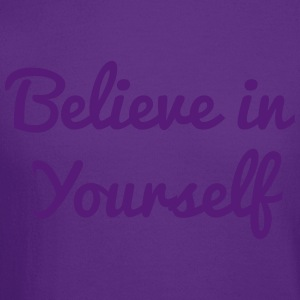 Believe in yourself Women's T-Shirts - Crewneck Sweatshirt