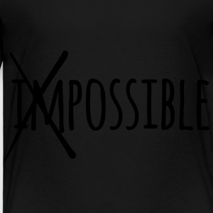 Impossible / Possible 1c Sweatshirts - Toddler Premium T-Shirt