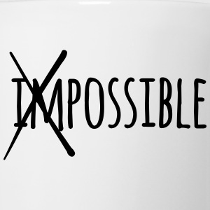 Impossible / Possible 1c Phone & Tablet Cases - Coffee/Tea Mug