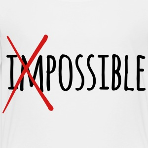 Impossible / Possible 2c Kids' Shirts - Toddler Premium T-Shirt
