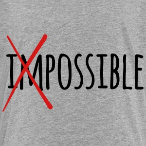 Impossible / Possible 2c Sweatshirts - Toddler Premium T-Shirt