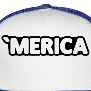'MERICA America USA United States Birthday Gift Women's T-Shirts - Trucker Cap