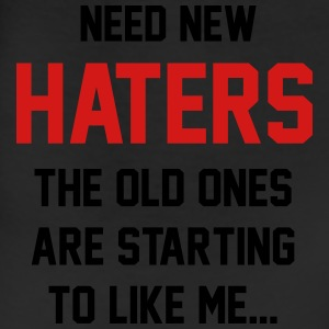 Need new haters. The old ones like me T-Shirts - Leggings