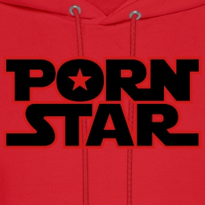 Porn Star Women's T-Shirts - Men's Hoodie