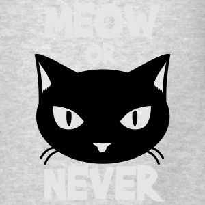 Meow or never Tanks - Men's T-Shirt