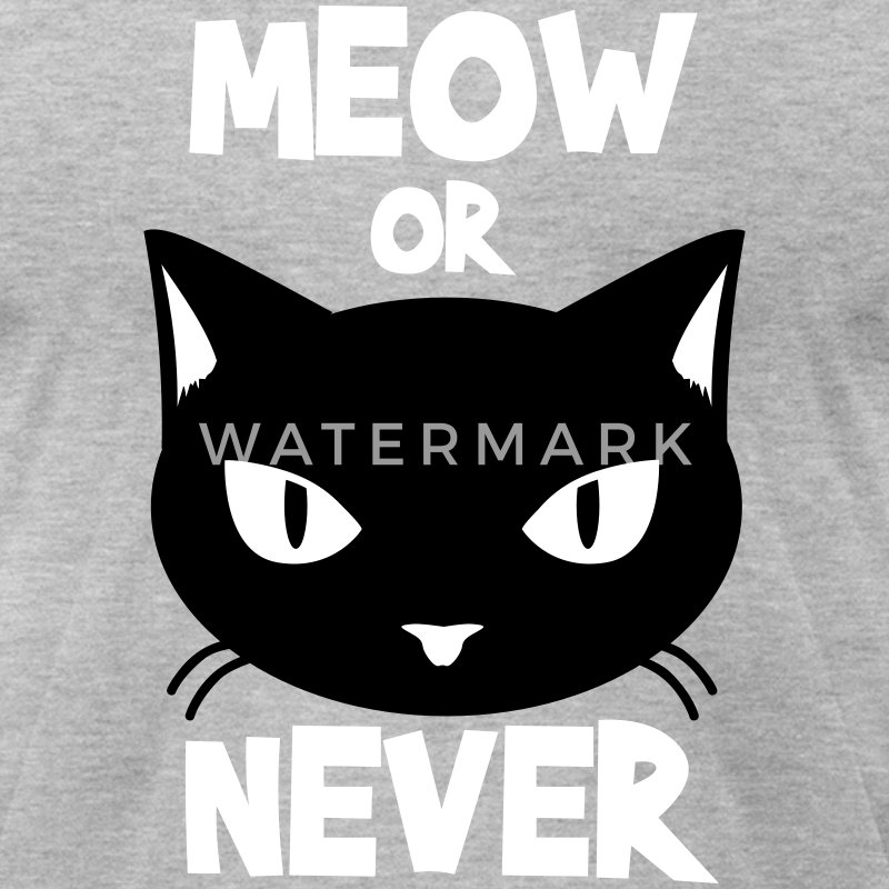 Meow or never T-Shirts - Men's T-Shirt by American Apparel