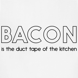 Bacon is duct tape of the kitchen T-Shirts - Adjustable Apron