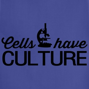 Cells have Culture T-Shirts - Adjustable Apron