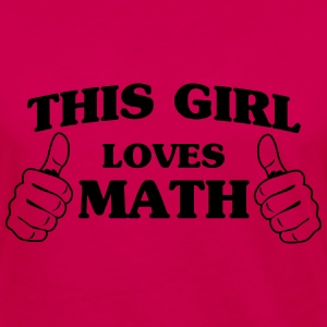 This girl loves math Women's T-Shirts - Women's Premium Long Sleeve T-Shirt