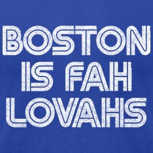 Boston is for Lovahs Hoodies - Men's T-Shirt by American Apparel