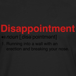 Disappointment Definition Women's T-Shirts - Men's Premium Long Sleeve T-Shirt