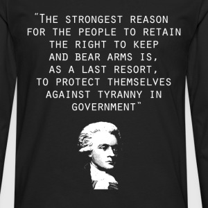 thomas jefferson 2nd amendment - Men's Premium Long Sleeve T-Shirt