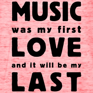 music was my first love - Women's Flowy Tank Top by Bella