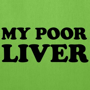 My Poor Liver T-Shirts - Tote Bag