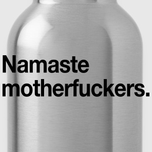 Namaste Motherfuckers T-Shirts - Water Bottle