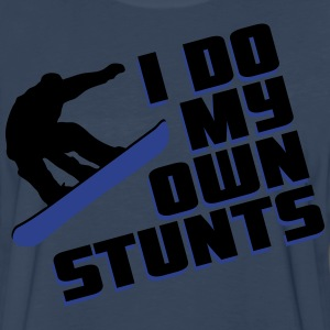 Snowboard: I do my own stunts T-Shirts - Men's Premium Long Sleeve T-Shirt