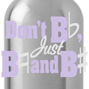 Don't Be Flat! (Women's) - Water Bottle