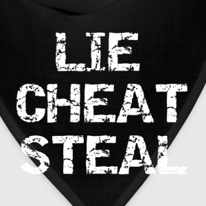 Lie Cheat Steal - Bandana