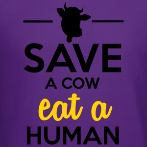 People & Pets - Save a cow eat a human Hoodies - Crewneck Sweatshirt