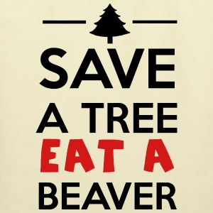Forest and Animal - Save a tree eat a Beaver T-Shirts - Eco-Friendly Cotton Tote