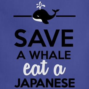 Dining - Save a whale eat a Japanese T-Shirts - Adjustable Apron