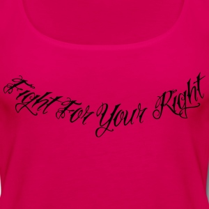 Fight For Your Right 2 Hoodies - Women's Premium Tank Top