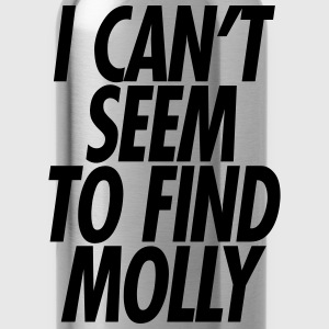 I CANT SEEM TO FIND MOLLY T-Shirts - Water Bottle