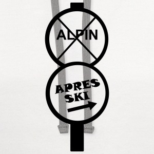 apres ski, apre's ski, party, celebrate, winter T-Shirts - Contrast Hoodie