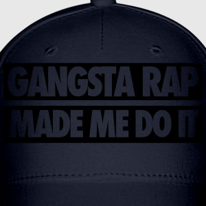 Gangsta Rap Made Me Do It Tanks - Baseball Cap