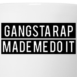 Gangsta rap made me do it (2) Women's T-Shirts - Coffee/Tea Mug