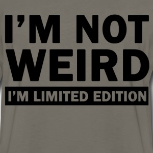 im not weird im limited edition - Men's Premium Long Sleeve T-Shirt