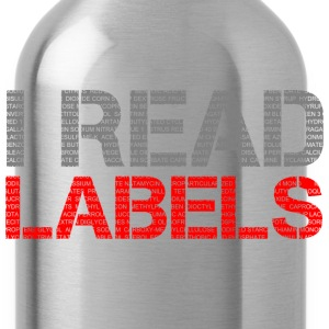 I READ LABELS Women's T-Shirts - Water Bottle