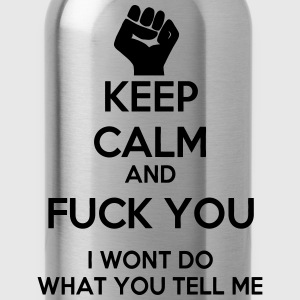 Keep Calm and Fuck you Hoodies - Water Bottle