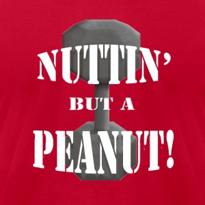 Nuttin But A Peanut Hoodies - Men's T-Shirt by American Apparel