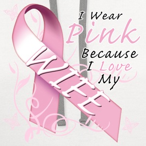 I Wear Pink Because I Love My Wife T-Shirts - Contrast Hoodie