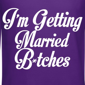 im getting married bitches - Crewneck Sweatshirt