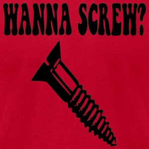 Wanna Screw? Long Sleeve Shirts - Men's T-Shirt by American Apparel